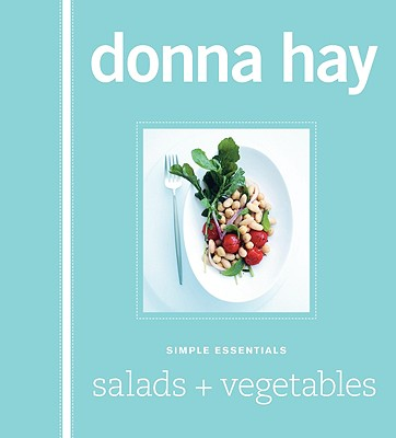 Simple Essentials Salads & Vegetables By Hay, Donna