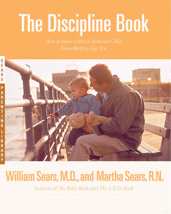 The Discipline Book By Sears, William/ Sears, Martha