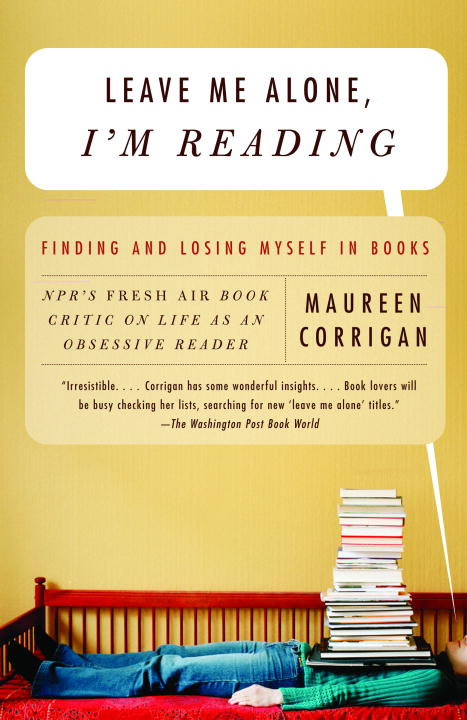 Leave Me Alone, I'm Reading By Corrigan, Maureen