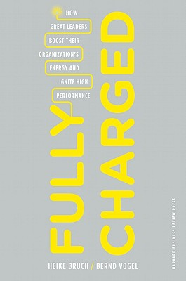 Fully Charged By Bruch, Heike/ Vogel, Bernd